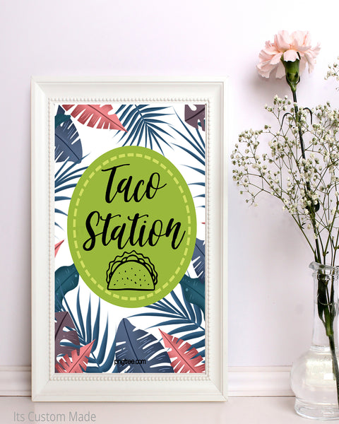 Tropical Taco Bar Sign - Taco Station Sign - Make Your Own Taco Sign - Taco Bar Wedding - Taco Bout Love Party - Taco Bout a Party - Taco Party Sign