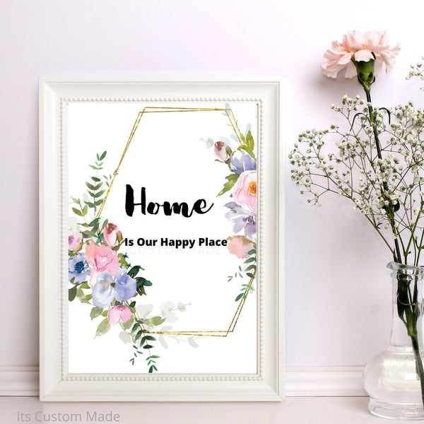 Home Is Our Happy Place Wall Art Decor - Home Wall Art Decor - Wall Art Printable - Home Sign Prints - Home Prints Wall Art Sign - Botanical Home Decor Wall Art - Watercolor Art Sign