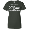 Image of It Took Only 50 Years Ladies Tee - STUDIO 11 COUTURE