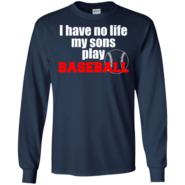 I Have No Life My Son Play Baseball Men Tee - STUDIO 11 COUTURE