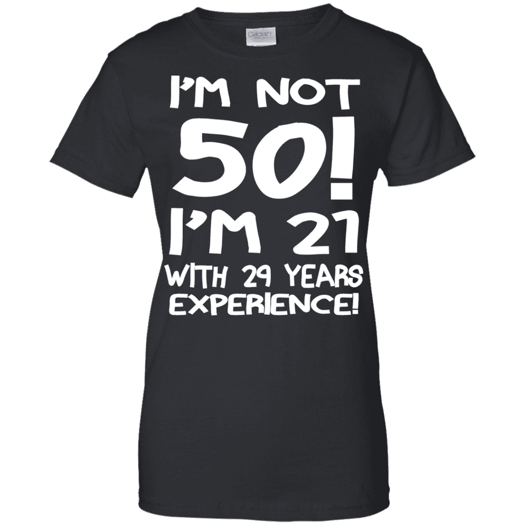 I'm Not 50 Ladies Tee - STUDIO 11 COUTURE