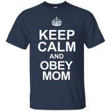 Keep Calm And Obey Mom Men Tee - STUDIO 11 COUTURE
