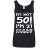 Image of I'm Not 50 Ladies Tee - STUDIO 11 COUTURE