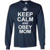 Image of Keep Calm And Obey Mom Men Tee - STUDIO 11 COUTURE