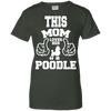 Image of This Mom Loves Her Poodle Ladies Tee - STUDIO 11 COUTURE