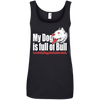 Image of My Dog is Full Of Bull Ladies Tee - STUDIO 11 COUTURE