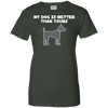 Image of My Dog Is Better Than Yours Ladies Tee - STUDIO 11 COUTURE