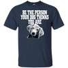 Image of Be The Person Your Dog Thinks You Are Men Tee