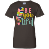 Image of Be Youtiful Ladies Tee