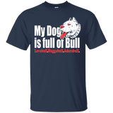 My Dog is Full Of Bull Men Tee - STUDIO 11 COUTURE