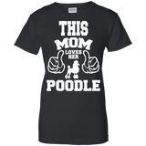 This Mom Loves Her Poodle Ladies Tee - STUDIO 11 COUTURE