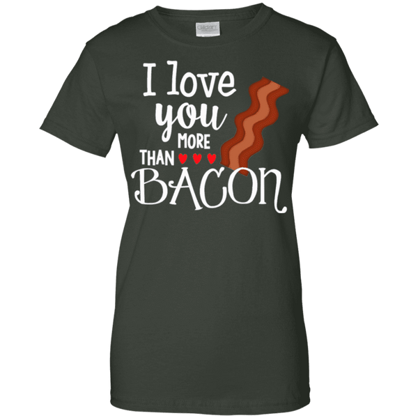 I Love You More Than Bacon Ladies Tee - STUDIO 11 COUTURE