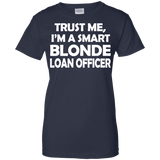 Smart Blonde Loan Officer Ladies Tee