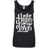 Image of Turn Hate Into Love Ladies Tee - STUDIO 11 COUTURE