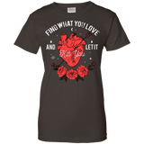 Find What You Love Ladies Tee