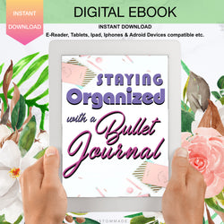 Staying Organized With Bullet Journaling, Ebook, Digital Planner, Digital Journaling, Digital Journals, Digital Planning