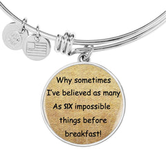 Alice In Wonderland Quote 11 PERSONALIZED Custom Design Silver or Gold Plated Bracelet Bangle, Custom Laser Engraved Jewelry, Circle Round Pendant, Pendant Bracelet, Gift for Her, Gift For Mom