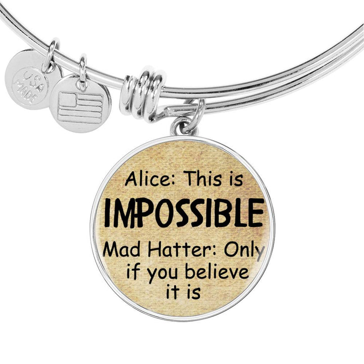 Alice In Wonderland Quote 6 PERSONALIZED Custom Design Silver or Gold Plated Bracelet Bangle, Custom Laser Engraved Jewelry, Circle Round Pendant, Pendant Bracelet, Gift for Her, Gift For Mom