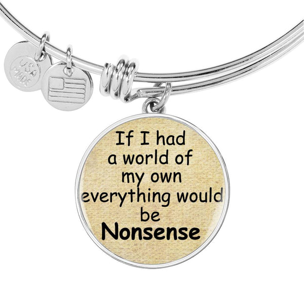 Alice In Wonderland Quote 4 PERSONALIZED Custom Design Silver or Gold Plated Bracelet Bangle, Custom Laser Engraved Jewelry, Circle Round Pendant, Pendant Bracelet, Gift for Her, Gift For Mom