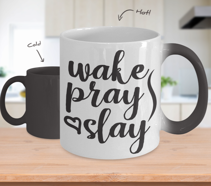 Color Changing Mug Mom Wake Pray Slay