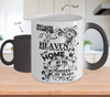 Image of Color Changing Mug Family Theme Beacuse Someone I Love You In Heaven There's A Little Bit Of Heaven In My Home My Son