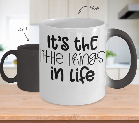 Color Changing Mug Funny Mug Inspirational Quotes Novelty Gifts It's The Little Things In Life