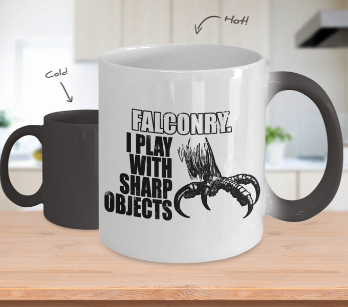 Color Changing Mug Hobbies Theme Falconry I Play With Sharp Objects