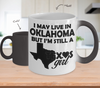 Image of Color Changing Mug Love Where You Live Theme I May Live In Oklahoma But I'm Still A Texas Girl