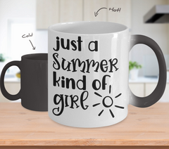 Color Changing Mug Funny Mug Inspirational Quotes Novelty Gifts Just A Summer Kind Of Girl