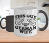 Image of Color Changing Mug Men Theme This Guy Loves His German Wife