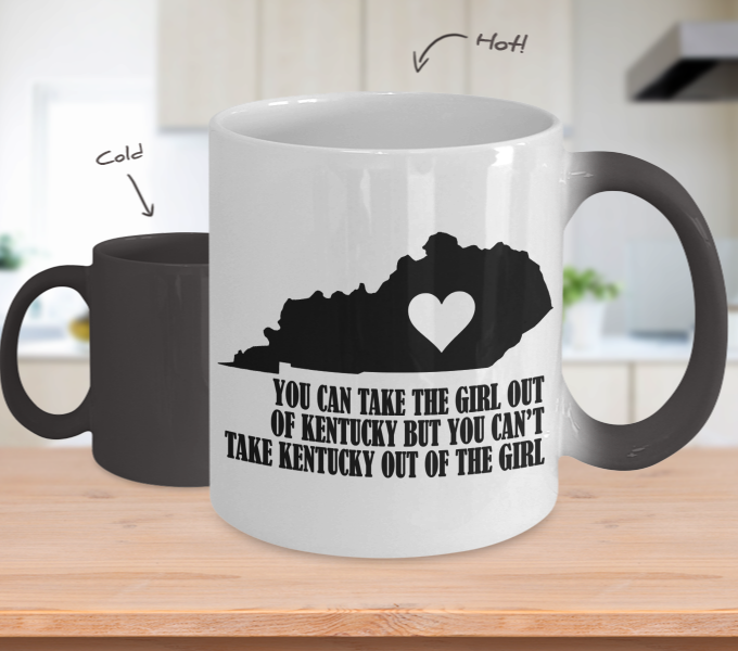 Color Changing Mug Love Where You Live Theme You Can Take The Girl Out Of Kenttucky But You Can't Take Kentucky Out Of Girl