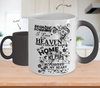 Image of Color Changing Mug Family Theme Beacuse Someone I Love You In Heaven There's A Little Bit Of Heaven In My Home My Papa