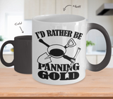 Color Changing Mug Hobbies Theme I Rather Be Panning Gold