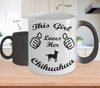 Image of Color Changing Mug Dog Theme This Girl Loves Her Chihuahua