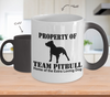 Image of Color Changing Mug Dog Theme Property Of Team Pitbull Home Of The Extra Loving Dog
