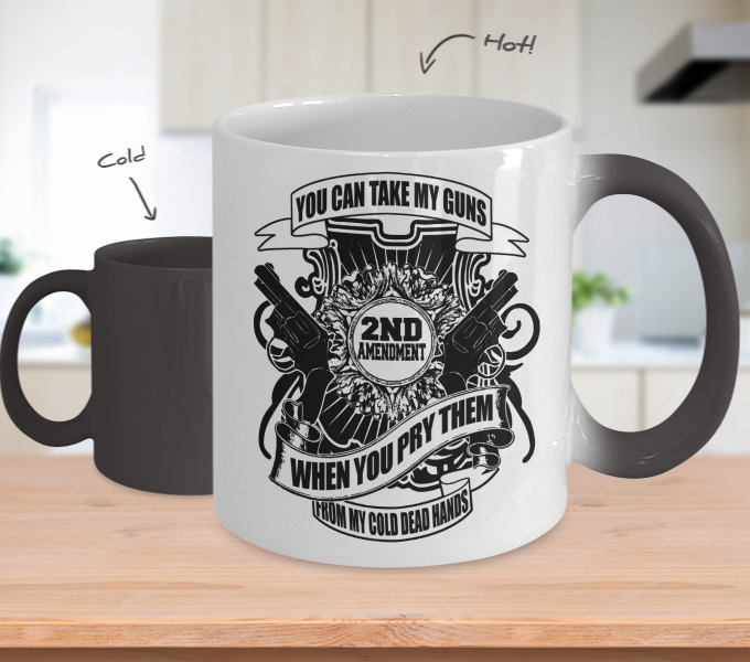 Color Changing Mug Hunting Theme You Can Take My Guns When You Pry Them From My Cold Dead Hands