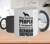 Image of Color Changing Mug Dog Theme The More People I Meet The More I Love My German Sheperd