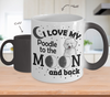 Image of Color Changing Mug Dog Theme I Love My Poodle To The Moon And Back