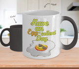Color Changing Mug Retro 80s 90s Nostalgic Have an Eggcellent day