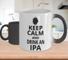 Image of Color Changing Mug Drinking Theme Keep Calm And Drink An IPA