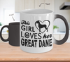 Image of Color Changing Mug Dog Theme This Girl Loves Her Great Dane