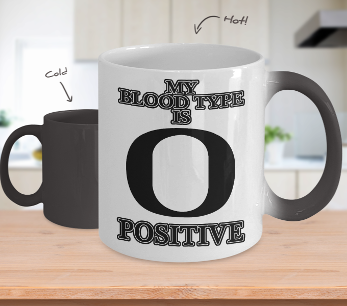Color Changing Mug Random Theme My Blood Type Is O+ Positive
