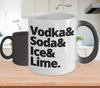 Image of Color Changing Mug Drinking Theme Vodka& Soda& Ice& Lime