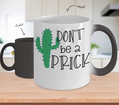 Color Changing Mug Funny Mug Inspirational Quotes Novelty Gifts Don't Be A Prick