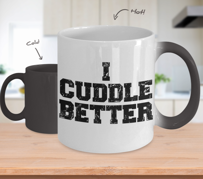 Color Changing Mug Random Theme I Cuddle Better
