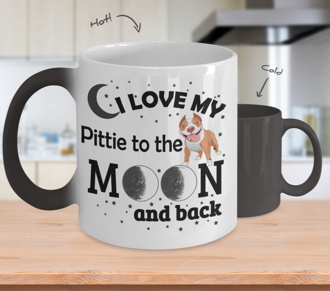Color Changing Mug Dog Theme I Love My Pittie To The Moon And Back