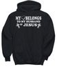 Image of Women and Men Tee Shirt T-Shirt Hoodie Sweatshirt My Belongs To My Husband & Jesus