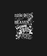 Women and Men Tee Shirt T-Shirt Hoodie Sweatshirt Because Someone I Love Is In Heaven There's a Little Bit of Heaven in My Home My Brother