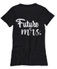 Image of Women and Men Tee Shirt T-Shirt Hoodie Sweatshirt Future Mrs.