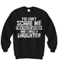 Image of Women and Men Tee Shirt T-Shirt Hoodie Sweatshirt You Can't Scare Me I'm A Police Officer And I Have A Daughter